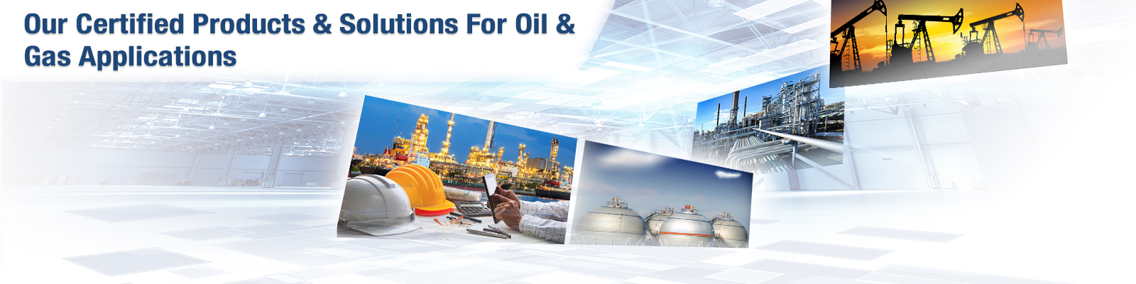 Oil& Gas Applications